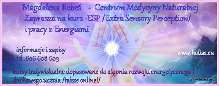 Kurs-ESP/Extra Sensory Perception/ i pracy z Energiami